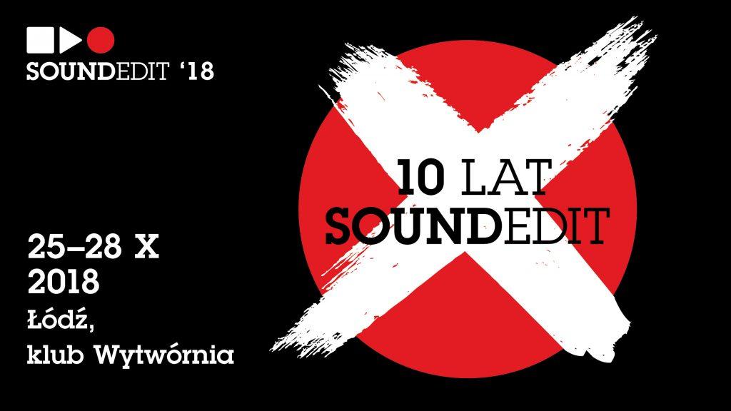 Soundedit Festiwal 2018